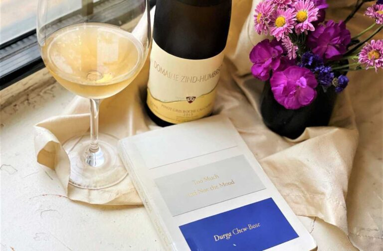 Book and wine pairing with Domaine Zind-Humbrecht Pinot Gris Roche Calcaire and Too Much and Not the Mood by Durga Chew-Bose